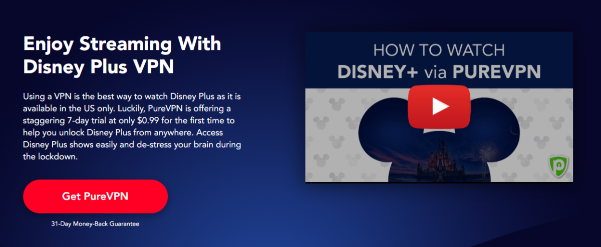 Can I Watch Disney Plus with PureVPN?